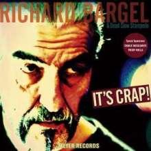 Richard Bargel: It's Crap! (180g) (signiert), LP