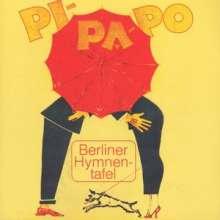 Berliner Hymnentafel - Pi-Pa-Po, CD