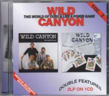 Wild Canyon: This World Of Ours & Like A Poker Game, CD