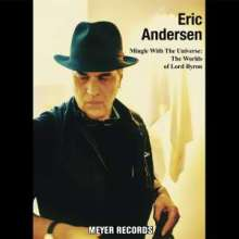 Eric Andersen: Mingle With The Universe: The Worlds Of Lord Byron (signiert), CD