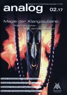 Zeitschriften: analog - Zeitschrift für analoge Musikwiedergabe  02/17, Zeitschrift