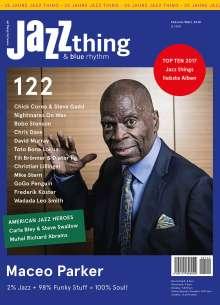 Zeitschriften: JAZZthing - Magazin für Jazz (122) Februar/März 2018, Zeitschrift