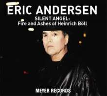 Eric Andersen: Silent Angel: Fire And Ashes Of Heinrich Böll (180g) (signiert), LP
