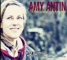 Amy Antin: Kitchen Recording Series: Already Spring (signiert), CD