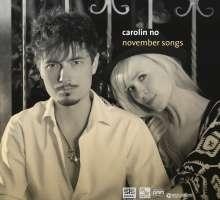 Carolin No: November Songs (180g) (exklusiv für jpc), LP