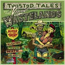 Twisted Tales From The Vinyl Wastelands Vol. 3 (Limited-Edition), LP