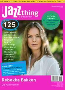 Zeitschriften: JAZZthing - Magazin für Jazz (125) September - Oktober 2018, Zeitschrift