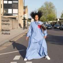 Neneh Cherry (geb. 1964): Broken Politics (signiert, exklusiv für jpc), LP