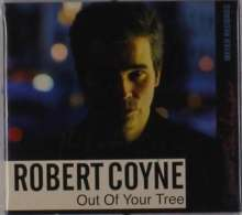Robert Coyne: Out Of Your Tree (signiert), CD