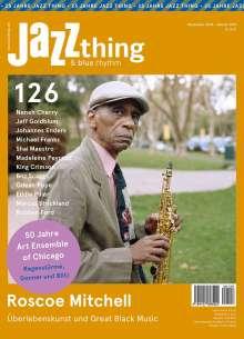 Zeitschriften: JAZZthing - Magazin für Jazz (126) November 2018 - Januar 2019, Zeitschrift