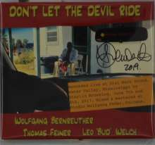 "Wolfgang Bernreuther, Thomas Feiner & Leo ""Bud"" Welch: Don't Let The Devil Ride: Live 2017 (signiert), CD"