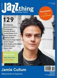 Zeitschriften: JAZZthing - Magazin für Jazz (129) Juni - August 2019, Zeitschrift