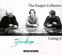 The Kasper Collusion: Losing It (signiert), CD