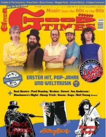 Zeitschriften: GoodTimes - Music from the 60s to the 80s April/Mai 2021, Zeitschrift