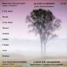 Alexei Lubimov - Private Collection Vol.3 (Werke für Klavier solo), CD