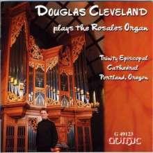Douglas Cleveland plays the Rosales Organ, CD