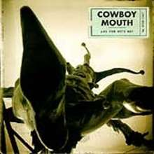 Cowboy Mouth: Are You With Me?, CD