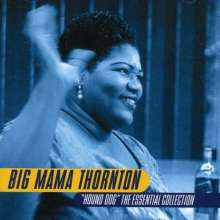 Big Mama Thornton: Hound Dog - Essential C, CD