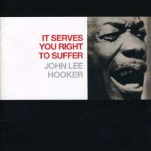 John Lee Hooker: It Serve You Right To Suffer, CD