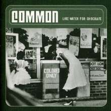 Common: Like Water For Chocolate, CD