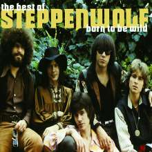 Steppenwolf: The Best Of Steppenwolf - Born To Be Wild, CD