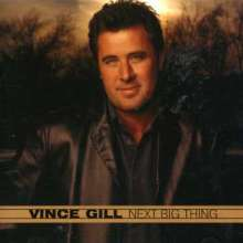 Vince Gill: Next Big Thing, CD