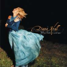 Diana Krall (geb. 1964): When I Look In Your Eyes, CD