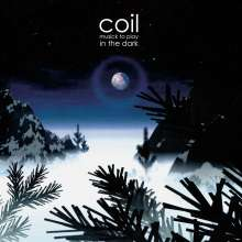 Coil: Musick To Play In The Dark, CD