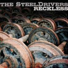 The SteelDrivers: Reckless, CD