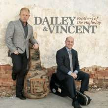 Dailey & Vincent: Brothers Of The Highway, CD