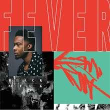 Black Milk: Fever, CD
