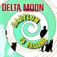 Delta Moon: Babylon Is Falling, LP