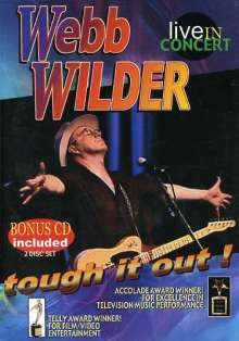 Webb Wilder: Tough It Out: Live In Concert, 2 DVDs