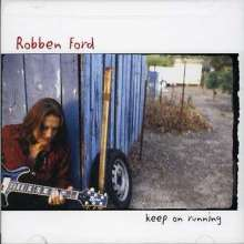 Robben Ford: Keep On Running, CD