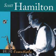 Scott Hamilton (geb. 1954): Ballad Essentials, CD