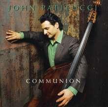 John Patitucci (geb. 1959): Communion, CD