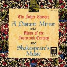The Folger Consort: Distant Mirror / Shakepeare's, CD