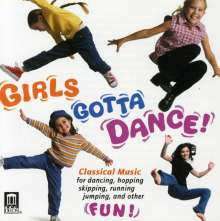 Girls Gotta Dance - Cla: sical Music, CD