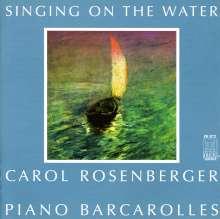 Carol Rosenberger - Singing on the Water, CD