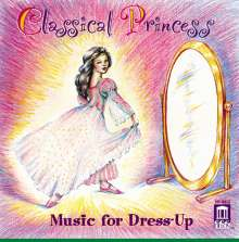Classical Princess -Music for Dress-up, CD