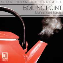 Kenji Bunch (geb. 1973): Boiling Point, CD