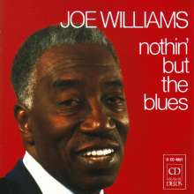 Joe Williams: Nothin' But The Blues, CD