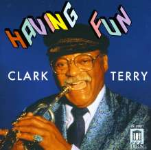 Clark Terry (1920-2015): Having Fun, CD