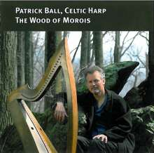 Patrick Ball - The Wood of Morois, CD