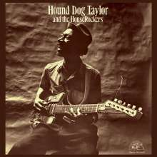 Hound Dog Taylor: Hound Dog Taylor & The Houserockers (remastered) (180g) (Limited Edition), LP