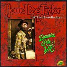 Hound Dog Taylor: Beware Of The Dog, CD
