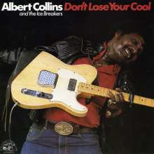 Albert Collins: Don't Lose Your Cool, CD