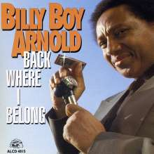 Billy Boy Arnold: Back Where I Belong, CD