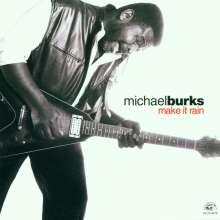 Michael Burks: Make It Rain, CD