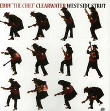 "Eddy ""The Chief"" Clearwater: West Side Strut, CD"